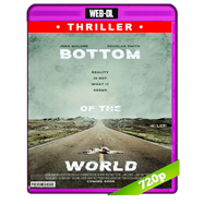 Bottom of the World (2017) WEB-DL 720p Audio Ingles 5.1 Subtitulada