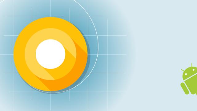 قائمة الهواتف التي ستحصل على اصدار اندرويد Android O