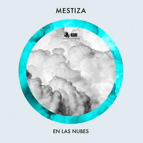 https://www.pow3rsound.com/2018/05/mestiza-en-las-nubes.html