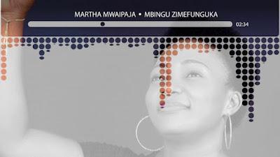 Martha Mwaipaja – Mbingu Zimefunguka