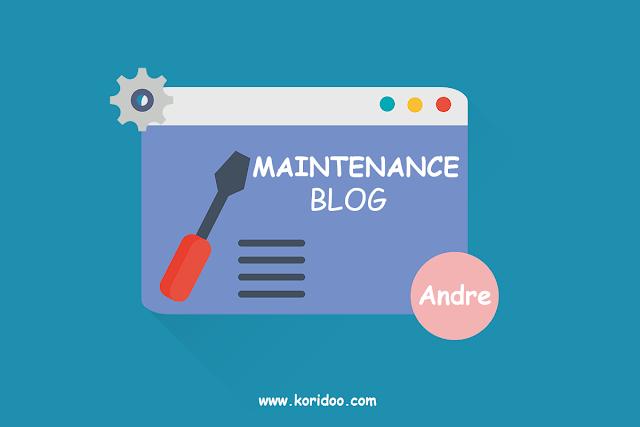 Cara Membuat Halaman Under Maintenance di Blogger
