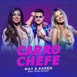 Carro Chefe - May e Karen Part. Israel Novaes Mp3