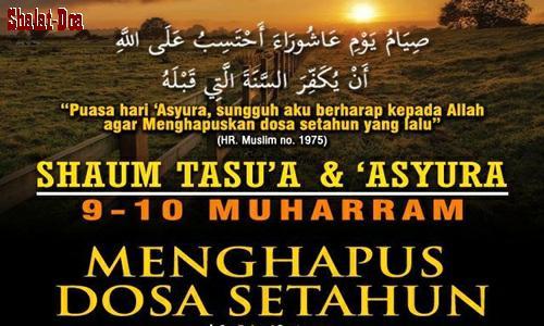 Amalan Keutamaan Hikmah Doa 1 Muharram Niat Puasa 9 10 Asyura