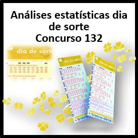 Estatísticas dia de sorte concurso 132 análises das dezenas
