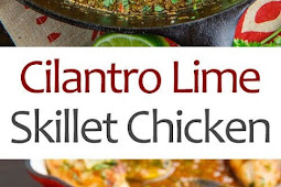 Cilantro Lime Skillet Chicken