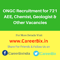 ONGC Recruitment for 721 AEE, Chemist, Geologist & Other Vacancies