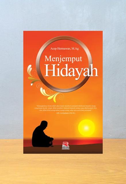 MENJEMPUT HIDAYAH, Acep Hermawan