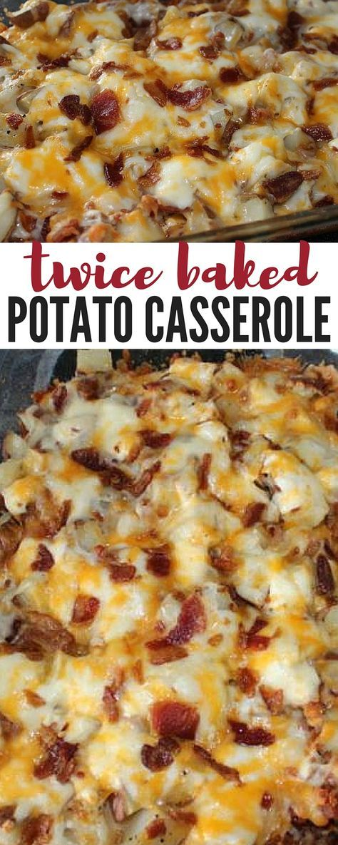 Twice Baked Potato Casserole #twicebaked #bakingrecipes #potato #casserole #dinnerideas #dinnerrecipes #easydinnerrecipes