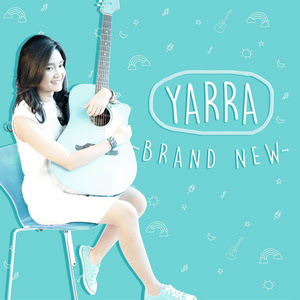Yarra - Brand New (Album 2017)