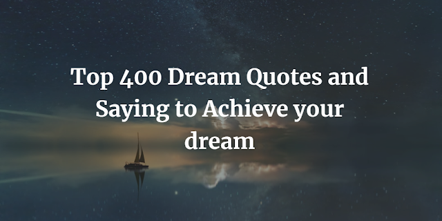 Dream Quotes and Saying