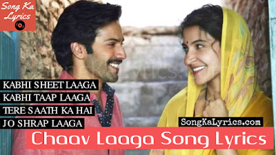 chaav-laaga-song-lyrics-varun-dhawan-anushka-sharma-sung-by-papon-ronkini-gupta-varun-grover-lyrics