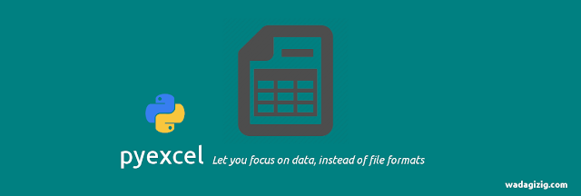 Python - Membaca Dokumen Excel dengan pyexcel