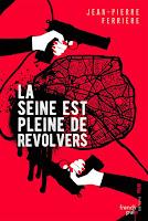 http://leslecturesdeladiablotine.blogspot.fr/2017/11/la-seine-est-pleine-de-revolvers-de.html