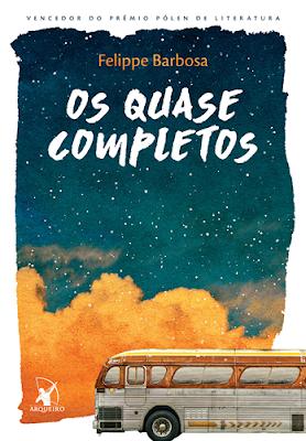 OS QUASE COMPLETOS (Felippe Barbosa)
