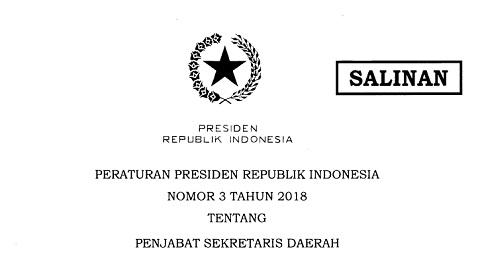 Perpres Nomor 3 Tahun 2018: Aturan Penjabat Sekretaris Daerah (Sekda)
