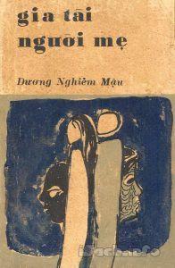 Gia Tài Người Mẹ - Dương Nghiêm Mậu