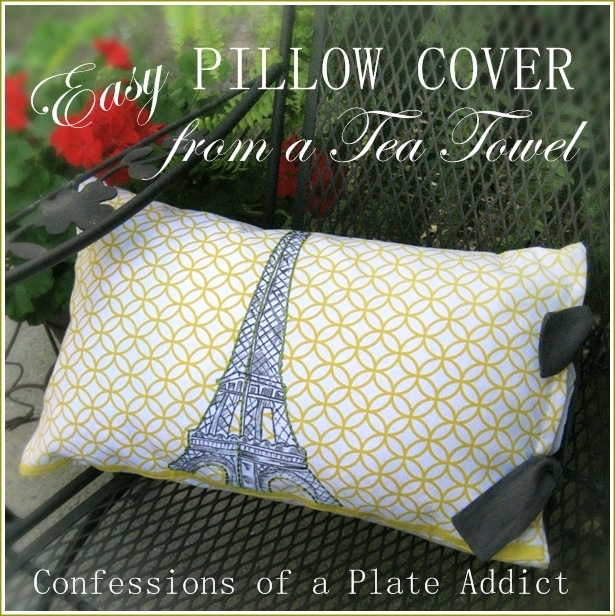 CONFESSIONS OF A PLATE ADDICT: How to Make a Pillow Cover from a Tea Towel