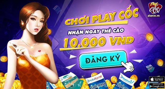 Hướng dẫn nhận 10K thẻ cào miễn phí từ game bài PlayCoc