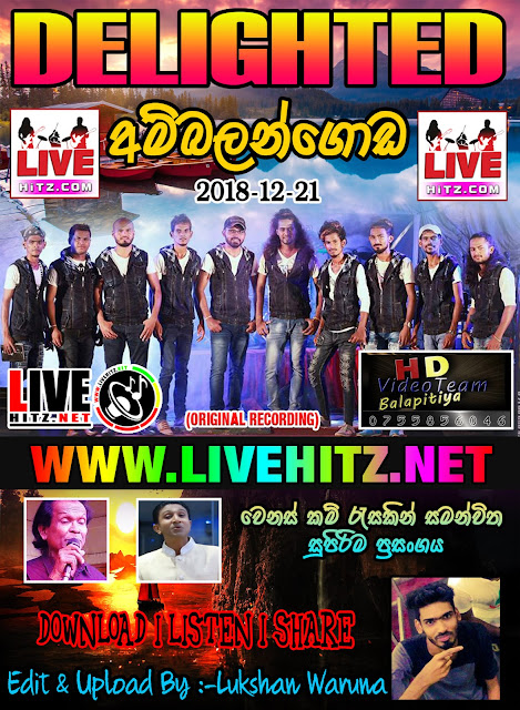 DELIGHTED LIVE IN AMBALANGODA 2018-12-21