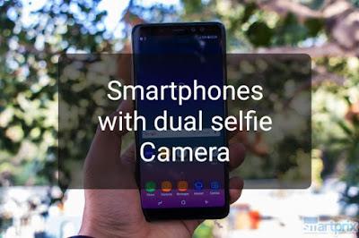 Top 6 Smartphones with the Best Dual Selfie Camera