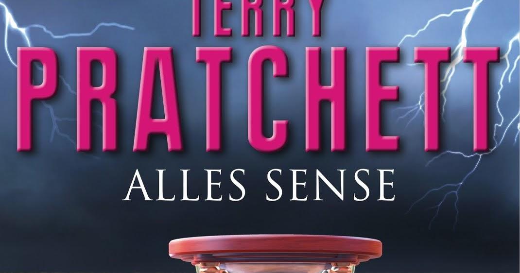 Weltenwanderer Rezension Zu Alles Sense Von Terry Pratchett