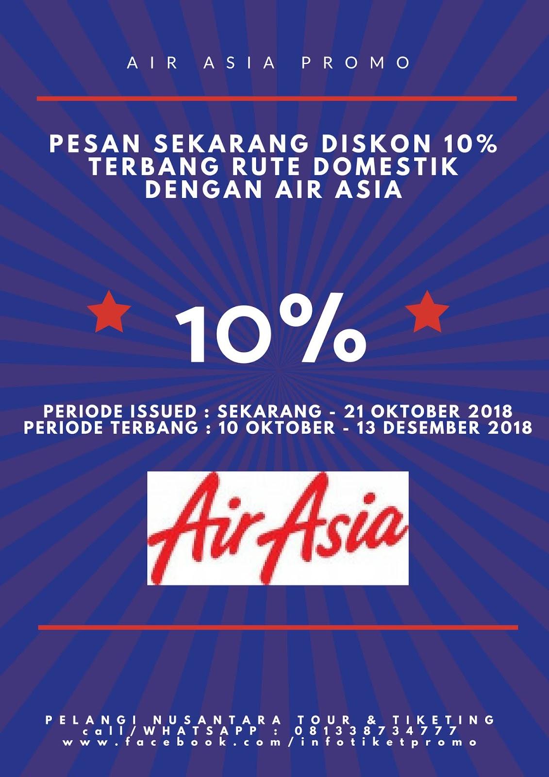 Pelangi Nusantara Tour Tiket Pesawat Murah Air Asia Diskon 10 Airasia Terbang Domestik Call 081338734777