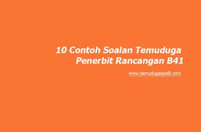 10 Contoh Soalan Temuduga Penerbit Rancangan B41