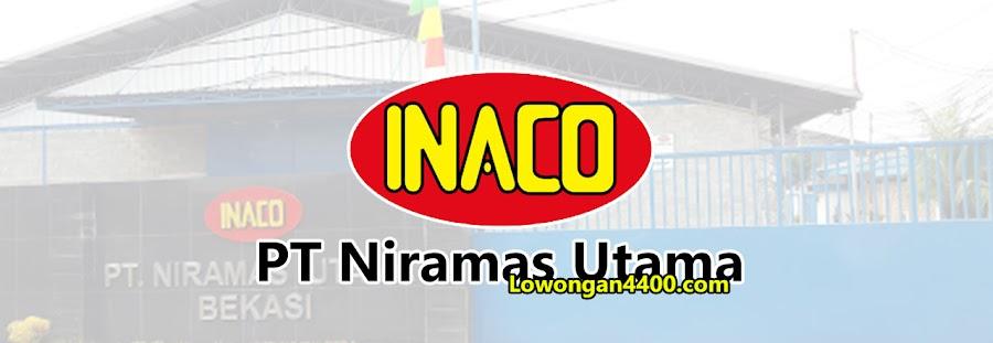 Lowongan Operator Produksi PT Niramas Utama (INACO)