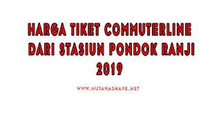 Harga Tiket Commuterline Dari Stasiun Pondok Ranji Terbaru 2019