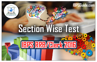 IBPS RRB/Clerk Exam 2016 – Section wise Full Test - 80