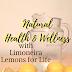 Natural Health and Wellness with Limoneira Lemons for Life
