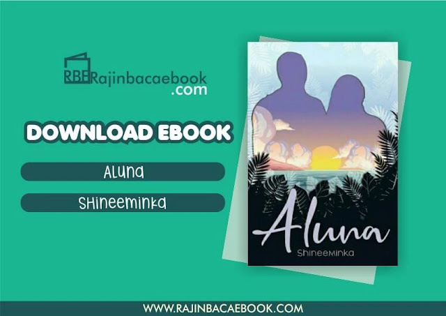Download Novel Aluna by Shineeminka Pdf