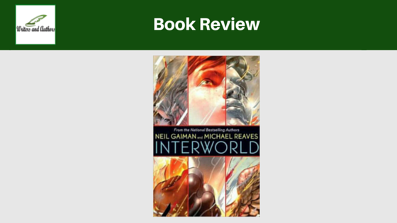 Book Review: Interworld by Neil Gaiman and Michael Reaves