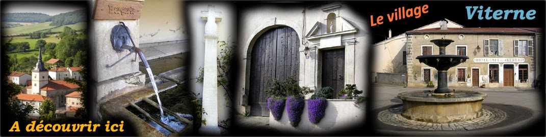 http://patrimoine-de-lorraine.blogspot.fr/2014/08/viterne-54-la-decouverte-du-village.html
