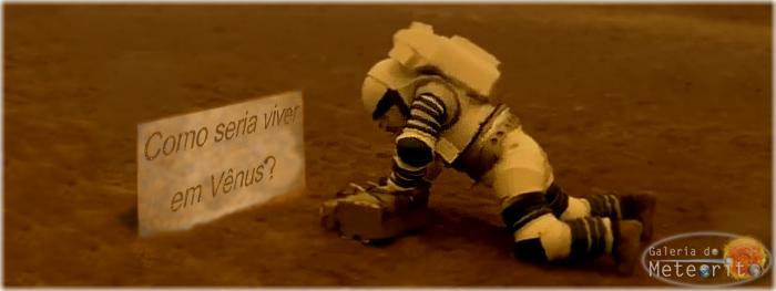 como seria viver em Vênus