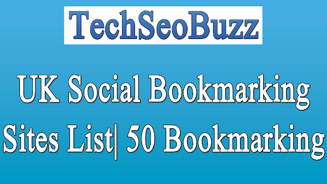 UK Social Bookmarking Sites List| 50 Bookmarking Submission for SEO