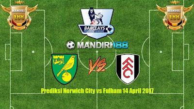 AGEN BOLA - Prediksi Norwich City vs Fulham 14 April 2017