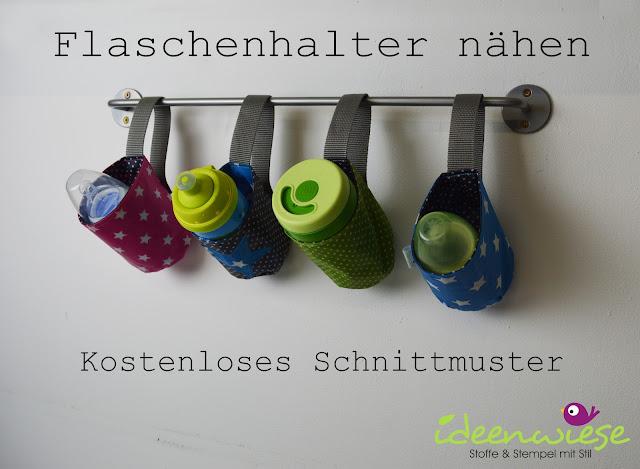 Ideenwiese: Flaschenhalter - Kostenloses Schnittmuster & Anleitung