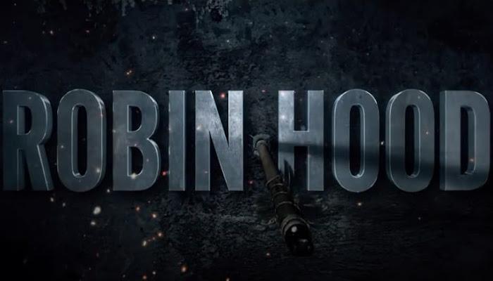 Robin Hood (2018 Movie) Official Final Trailer