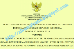 Permenpan RB No 30 [Tahun] 2018 (Tentang) Pedoman EVALUASI REFORMASI BIROKRASI INSTANSI PEMERINTAH