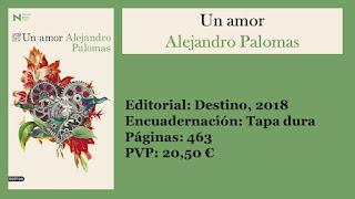 http://www.elbuhoentrelibros.com/2018/02/un-amor-alejandro-palomas.html