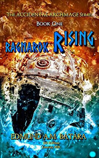The Accidental Archmage: Book One - Ragnarok Rising - An epic fantasy on another world by Edmund A.M. Batara