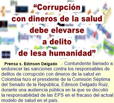 'Corrupción con dineros de la salud debe elevarse a delito de lesa humanidad'