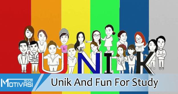 Unik And Fun For Study
