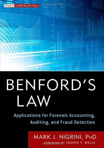 Benford's Law  Applications for Forensic Accounting, Auditing, and Fraud Detection by Mark Nigrini and Joseph T. Wells