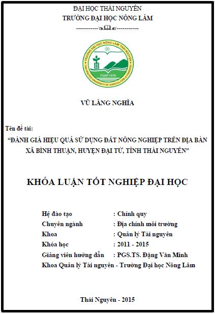 Đánh giá hiệu quả sử dụng đất sản xuất nông nghiệp trên địa bàn xã Bình Thuận huyện Đại Từ tỉnh Thái Nguyên