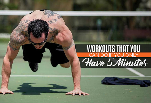 Workouts That You Can Do If You Only Have 5 Minutes