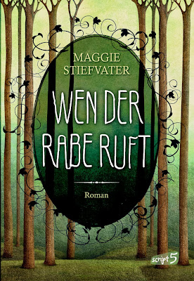 """""""Wen der Rabe ruft"""" von Maggie Stiefvater, Jugendbuch, Fantasy"""