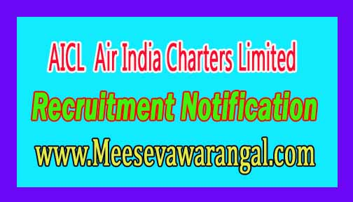 AICL (Air India Charters Limited) Recruitment Notification 2016