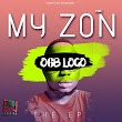 music: O6B Logo- My Zon (Ep)